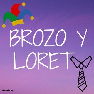 """Frente a Palacio Nacional """"BROZO Y LORET""""   (Episodio 18)"""