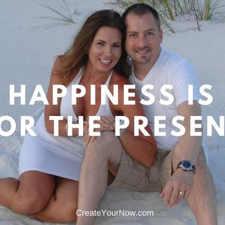 1312 Happiness is for the Present