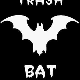 Trash Bat Radio #2