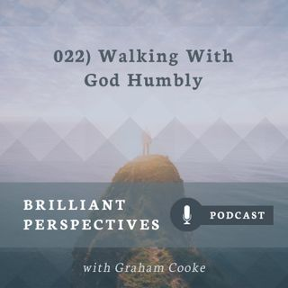 Walking With God Humbly