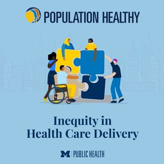 Inequity in Health Care Delivery