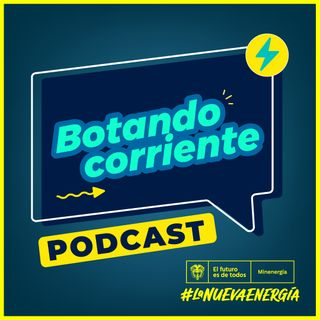Podcast Botando Corriente, Hablemos de movilidad sostenible