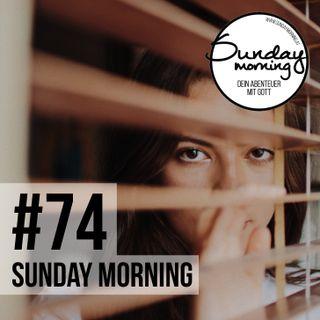 #74 - Menschenfurcht #01 - Ein Perspektivenwechsel