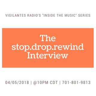 The stop.drop.rewind Interview.