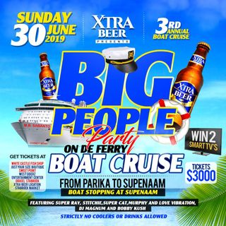 XTRA BEER BIG PEOPLE BOAT CRUISE - 30TH JUNE 2019 - MIXED BY BOBBY KUSH THE ENTERTAINMENT BOSS