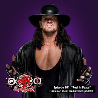 "Episode 101: ""Rest In Peace"""
