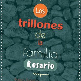 Los Trillones De La Familia Rosario