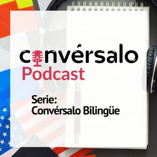 Convérsalo Bilingüe - Spanglish
