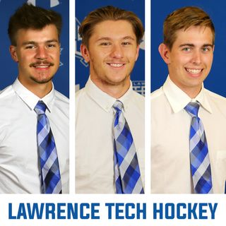 Brenden Preiss, Cole Therrien and Griffin Foster of Lawrence Tech Hockey | Ep 116