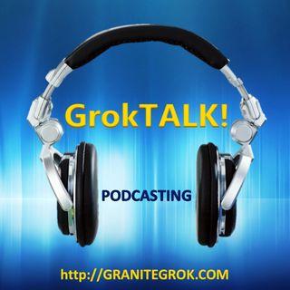 GrokTALK! - Liberty Forum Part I