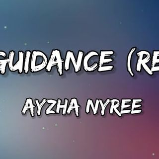 Ayzha nyree - No guidance remix (lyrics) - Before i die I'm tryna f you baby Hopefully we don't have