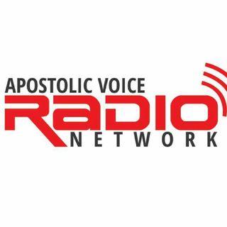 Apostolic Voice Radio Network Show