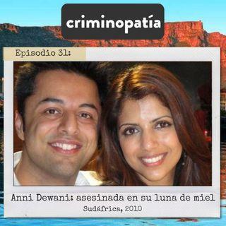 31. Anni Dewani. Asesinada en su luna de miel (Sudáfrica, 2010)