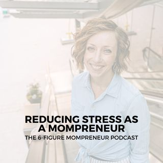 Reducing stress as a mompreneur