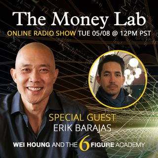 "Episode #62 - The ""There Is No Money"" Money Story with guest Erik Barajas"