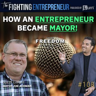 A Day In A Life Of A Mayor - Feat. Mayor Jud Ashman
