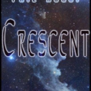 Crescent: Part 21