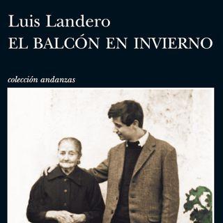 """""""El balcón en invierno"""" de Luis Landero"""