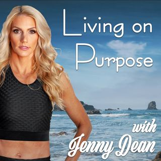 Tom Bates of Haylo Wellness | Living on Purpose with Jenny Dean - Ep. 15