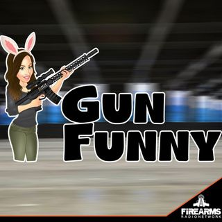 Gun Funny 082 – Shield Maiden