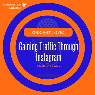 Gaining Traffic Through Instagram | Lakeisha McKnight