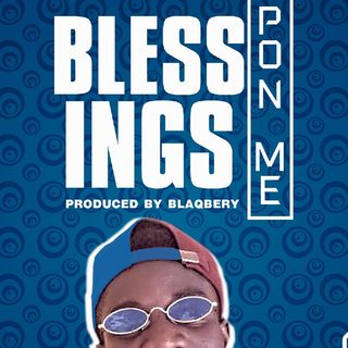emg Wanlow Blessings Pon me Prod By Blaqbery.mp3
