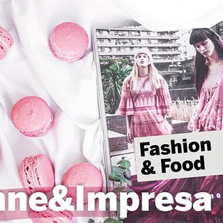 Donne & impresa: fashion and food
