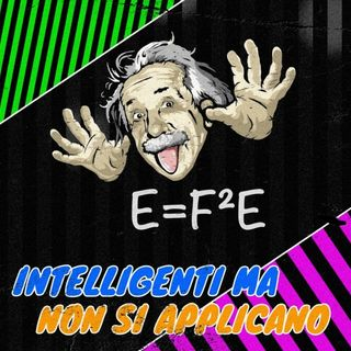 Intelligenti ma non si applicano