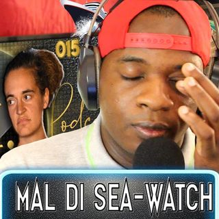 OMJ Podcast 015 | MAL DI SEA-WATCH