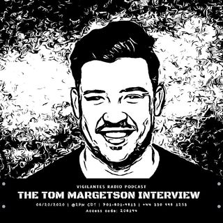 The Tom Margetson Interview.