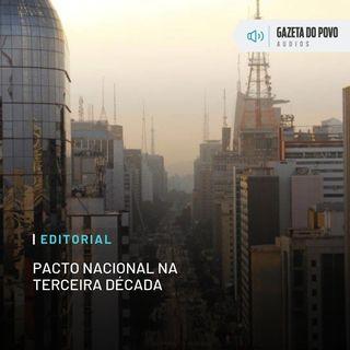 Editorial: Pacto nacional na terceira década