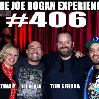 #406 - Tom Segura, Christina Pazsitzky