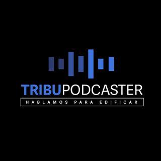 Tribu Podcaster