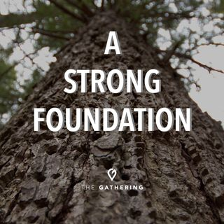 A Strong Foundation