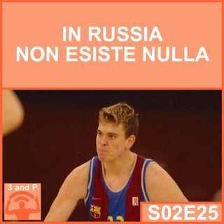 S02E25 - In Russia non esiste nulla