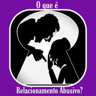 [REMIX] #55 - O que é Relacionamento Abusivo?