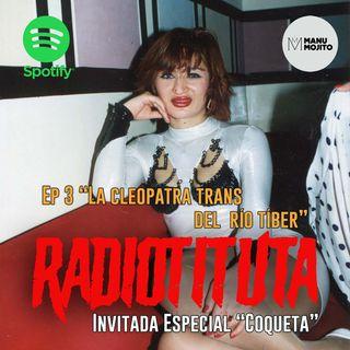 "EP 3 ""La Cleopatra trans del río Tíber"""
