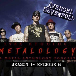 Avenged Sevenfold [SE1/EP8]
