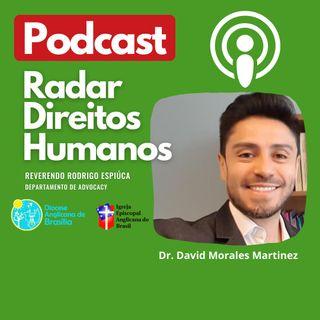 #015 - A crise colombiana e os Direitos Humanos, entrevista com o Dr. David Morales Martinez
