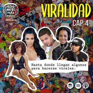 CAP 04 La Viralidad (El Sonido)  | Esto no es para todos - Medicenbladi
