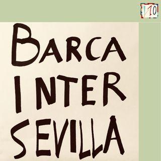 008_ Barça-Inter & Barça-Sevilla