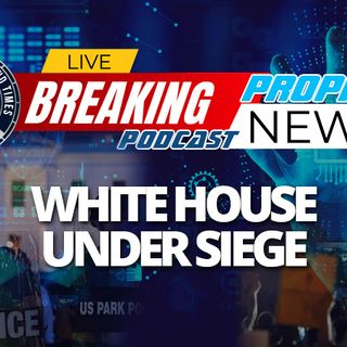 NTEB PROPHECY NEWS PODCAST: As ANTIFA Surrounds White House, Is There A Coup Underway To Forcibly Remove President Trump From Power?