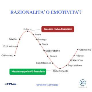 Razionalità o Emotività?