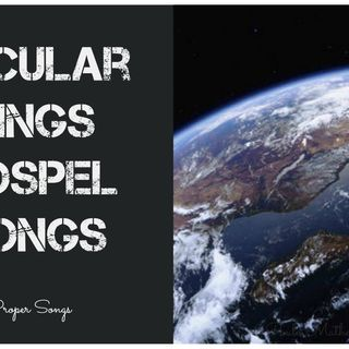 Secular Sings Gospel Songs