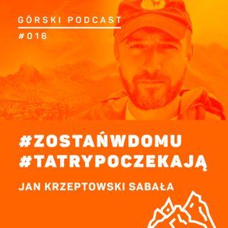#016 8a.pl - Jan Krzeptowski Sabała o Tatrach w czasie epidemii.