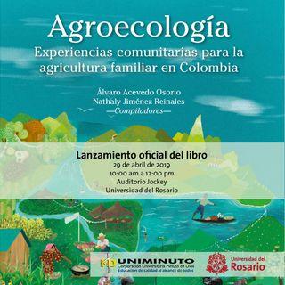 """Libro 'Agroecologías experiencias comunitarias"""" todo un éxito en Filbo 2019"""