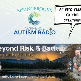 At Risk Teens on the Autism Spectrum