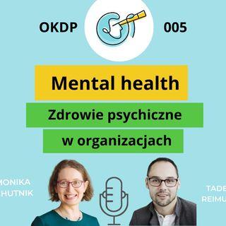 OKDP 005 Mental health. Zdrowie psychiczne w organizacjach