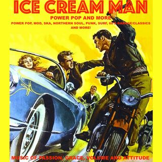 Ice Cream Man Power Pop And More #323