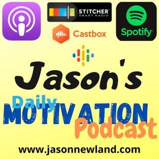 Jason's daily MOTIVATION podcast